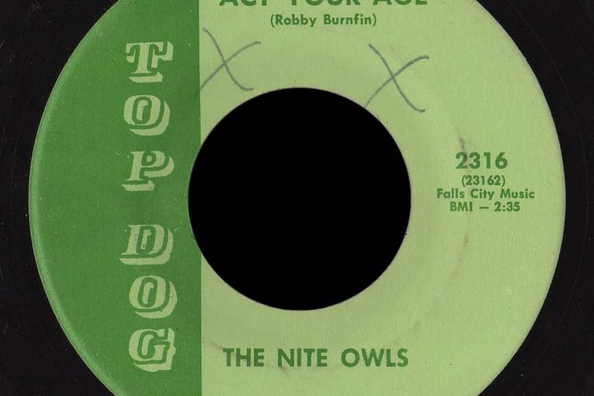 Nite Owls Top Dog 45 Act Your Age