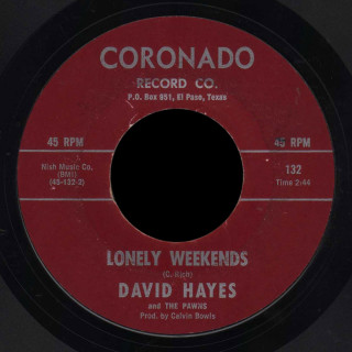 David Hayes & the Pawns Coronado 45 Lonely Weekends