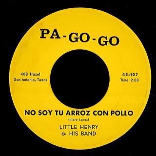 Little Henry Pa-Go-Go 45 No Soy Tu Arroz Con Pollo