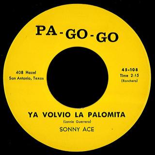 Sonny Ace Pa-Go-Go 45 Ya Volvio La Palomita