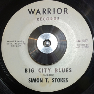 Simon T. Stokes Warrior 45 Big City Blues