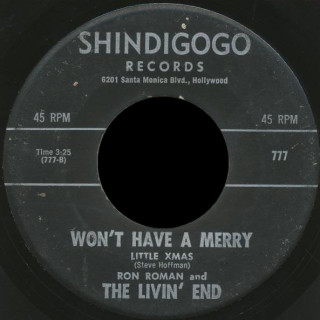 Ron Roman and The Livin' End Shidigogo Records 45 Won't Have A Merry Little Xmas