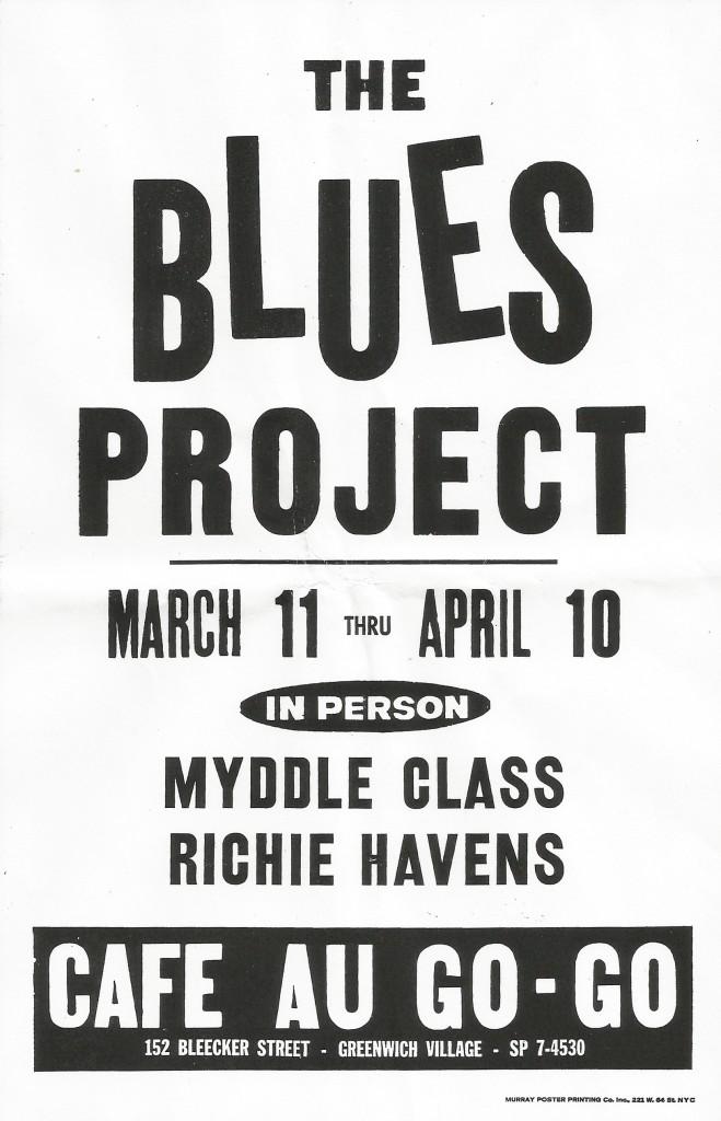 Blues Project Myddle Class Richie Havens Cafe Au Go Go March April