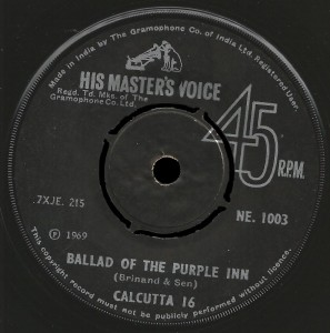 Calcutta-16 HMV 45 Ballad of the Purple Inn