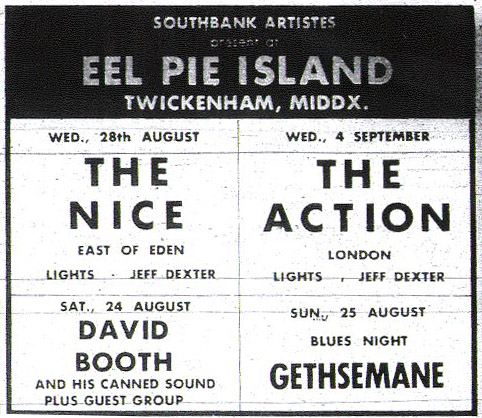 Gethesemane, The Action, The Nice, David Booth at Eel Pie Island