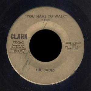 Jades Clark 45 You Have to Walk