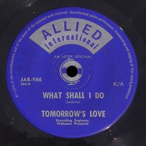 Tomorrow's Love Allied International 45 What Shall I Do