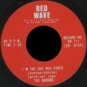 The Barons Red Wave 45 I'm the One Who Cares