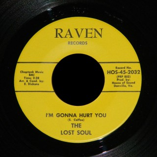 The Lost Soul Raven 45 I'm Gonna Hurt You