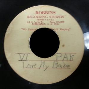VI Pak Robbins Recording Acetate Love My Babe