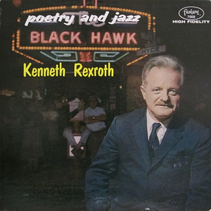 Kenneth Rexroth, Fantasy LP 7008, Poetry and Jazz at the Black Hawk