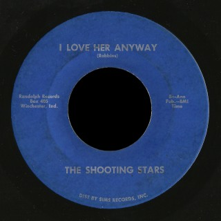 Shooting Stars, Randolph 45 I Love Her Anyway
