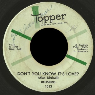 Decisions Topper 45 Don't You Know It's Love?