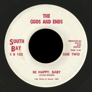 The Odds And Ends, South Bay 45 Be Happy Baby