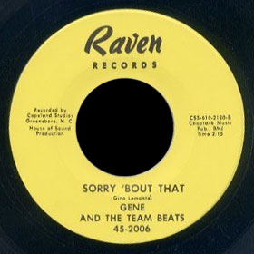 Gene & the Team Beats Raven 45 Sorry 'bout That