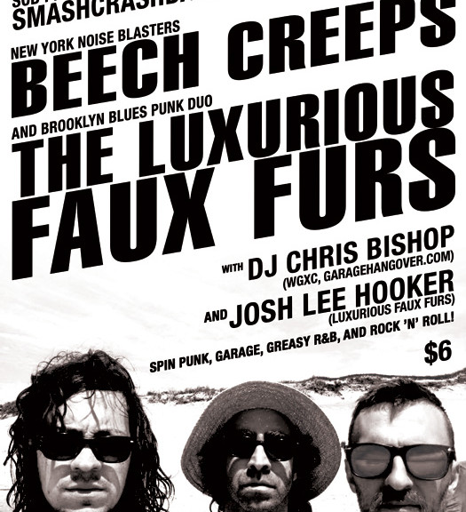 Smash Crash Bash with the Beech Creeps & Luxurious Faux Furs