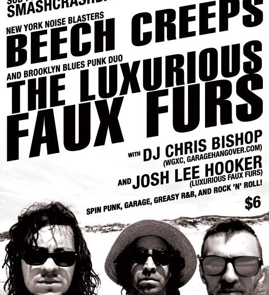 Smash Crash Bash with the Beech Creeps & Luxurious Faux Furs