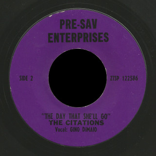 Citations Pre-Sav Enterprises 45 The Day That She'll Go
