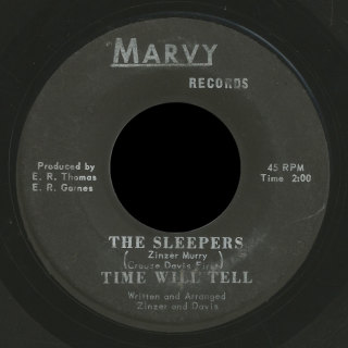 Sleepers Marvy 45 Time Will Tell