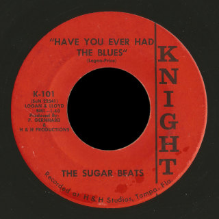 Sugar Beats Knight 45 Have You Ever Had the Blues