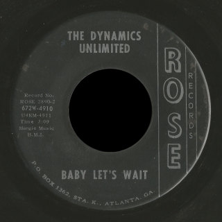 Dynamics Unlimited Rose 45 Baby Let's Wait