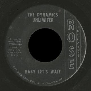Dynamics Unlimited Rose 45 Baby Let's Wait