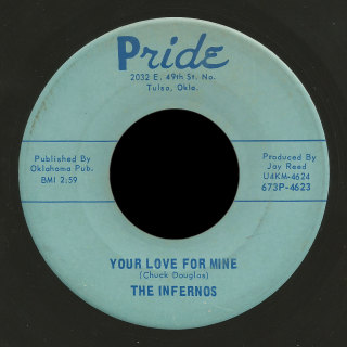 The Infernos Pride 45 Your Love For Mine