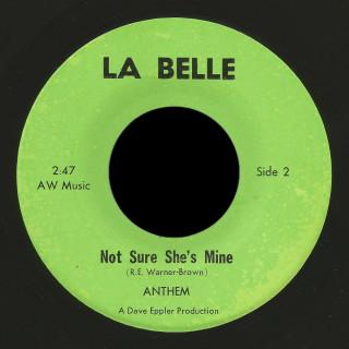 Anthem La Belle 45 Not Sure She's Mine