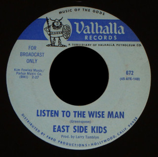 East Side Kids Valhalla 45 Listen to the Wise Man