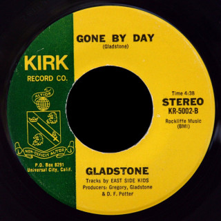 Gladstone Kirk Record Co. 45 Gone By Day