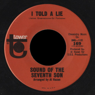Sound of the Seventh Son Tower 45 I Told A Lie