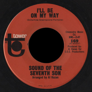 Sound of the Seventh Son Tower 45 I'll Be On My Way