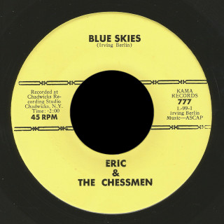 Eric & the Chessmen Kama 45 Blue Skies