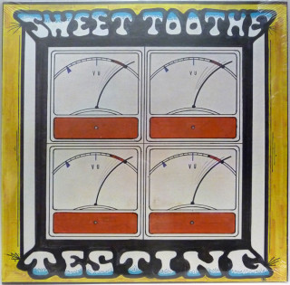 Sweet Toothe LP Testing