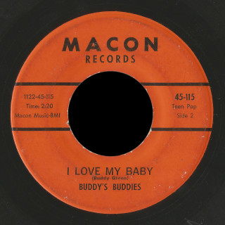 Buddy's Buddies Macon 45 I Love My Baby