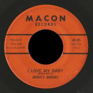 Buddy's Buddies Macon 45 I Love My Baby