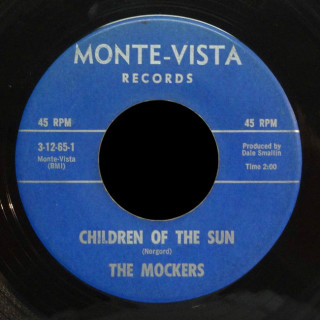 The Mockers Monte- Vista 45 Children Of The Sun