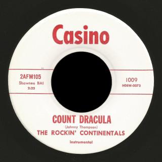 Rockin' Continentals Casino 45 Count Dracula