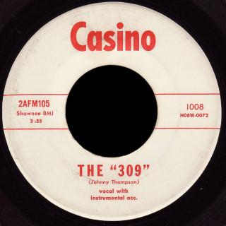 """Rockin' Continentals Casino 45 The """"309"""""""