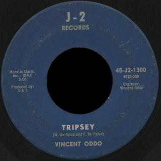 Vincent Oddo J-2 45 Tripsey