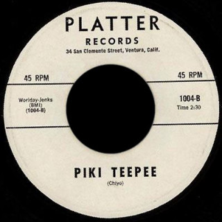 Chiyo Platter Records 45 Piki Teepee