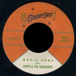 Chiyo and the Crescents Break Out Records 45 Devil Surf