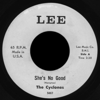 The Cyclones Lee 45 She's No Good