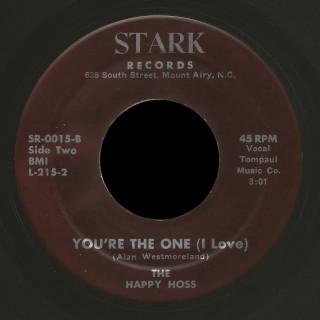 The Happy Hoss Stark 45 You're The One (I Love)