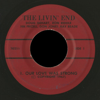 The Livin' End Rite 45 Our Love Was Strong