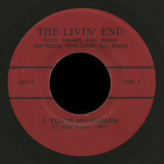 The Livin' End Rite 45 You're My Woman