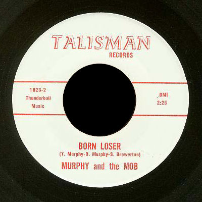 Murphy and the Mob Talisman 45 Born Loser