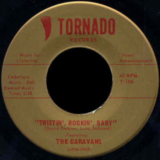 Caravans Tornado 45 Twistin', Rockin', Baby