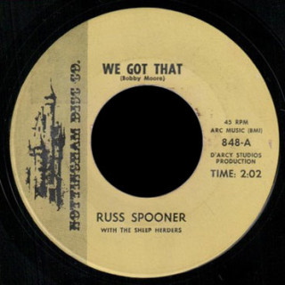 Russ Spooner and the Sheep Herders Nottingham Disc Co. 45 We Got That