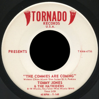 Tommy Jones & the Hayriders Tornado 45 The Commies Are Comming